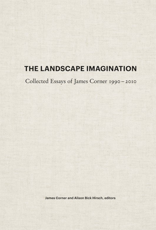 图一,《The Landscape Imagination》by James Corner (图片来自网络)