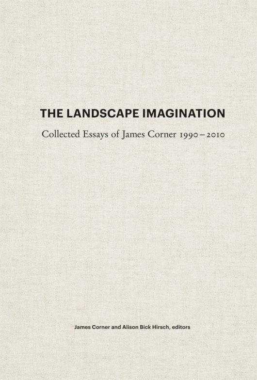 图一,《The Landscape Imagination》by James Corner (图片来自网络)