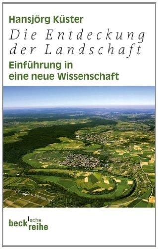 《Die Entdeckung der Landschaft. Einführung in eine neue Wissenschaft 》的封面。