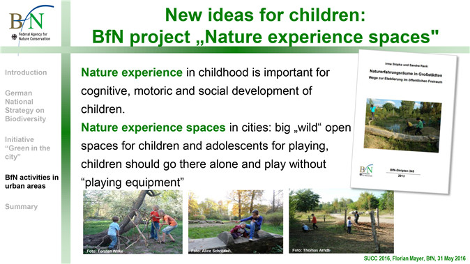 "image10:给儿童的新思路:联邦自然保护机构""自然体验空间""项目 童年的自然体验对儿童的运动和社会发展都很重要。城市自然体验空间给儿童和青少年提供了大而野的开放空间,儿童需要在这里玩耍而不是依靠游戏器械。"